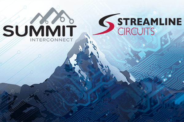 Summit Interconnect, Inc. Acquires Streamline Circuits Corp.