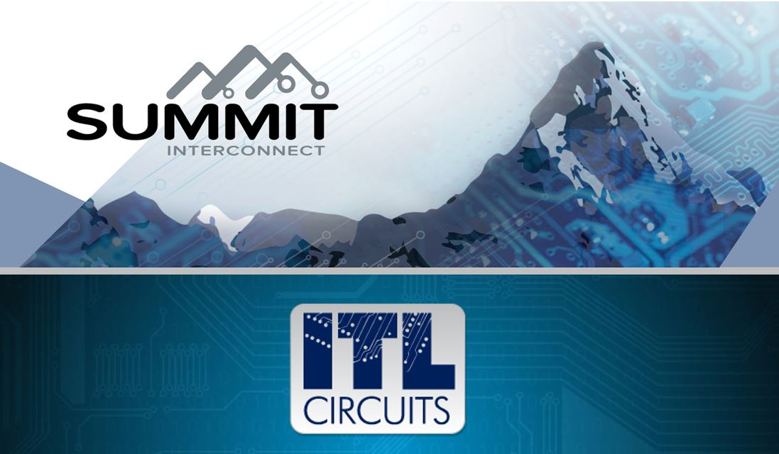 Summit Interconnect, Inc. Acquires Integrated Technology Ltd. (ITL Circuits)